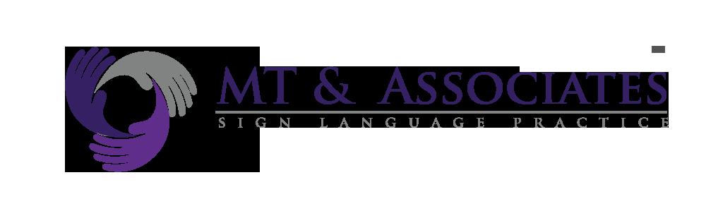 MT & Associates Sign Language Interpreting Practice