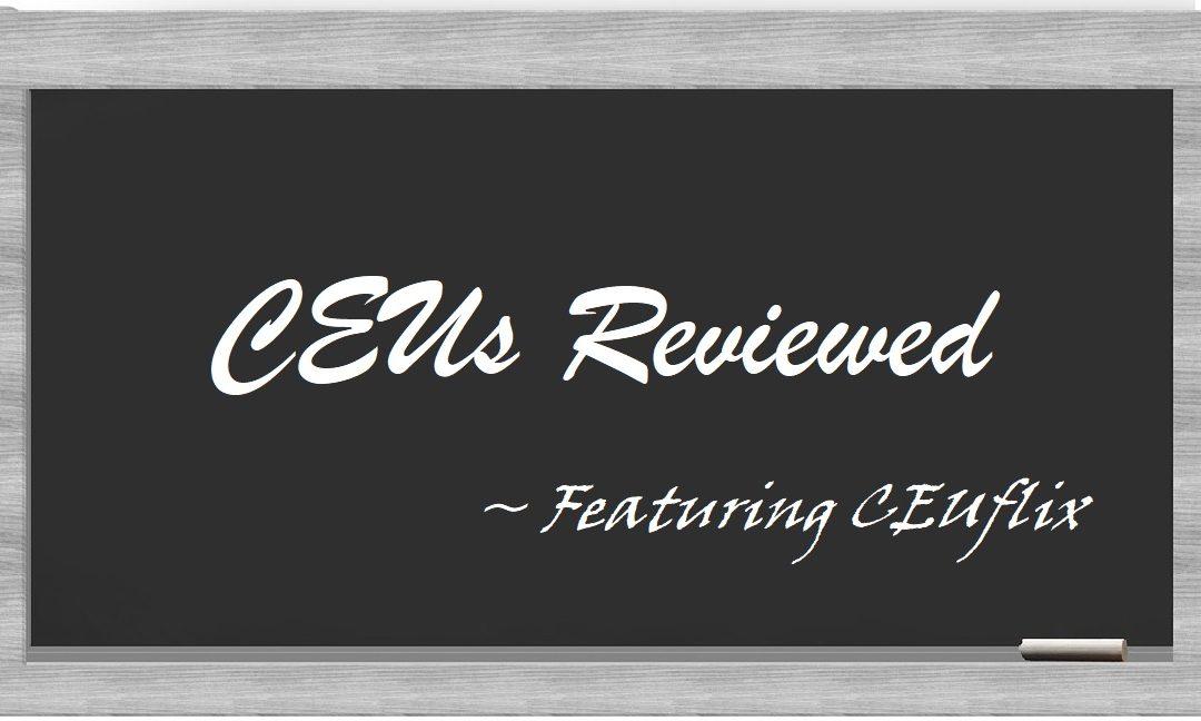 CEU Review for CEUflix