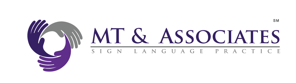 MT & Associates Sign Language Interpreting Practice